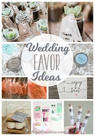 Wedding Favor Ideas for a DIY wedding or a wedding on a budget. These are