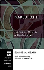 Naked Faith: Heath, Elaine A., Abraham, William J.: 9781498251662:  Amazon.com: Books