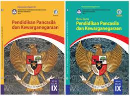Proses pencapaiannya melalui pembelajaran pada sejumlah mata. Buku Guru Dan Buku Siswa Ppkn Kelas Ix Kurikulum 2013 Revisi 2018 Kherysuryawan Id