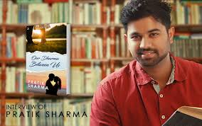 Interview Of Pratik Sharma, Author Of Our Dharma Between Us ...