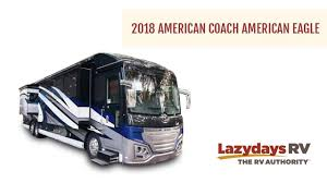 2018 American Coach American Eagle Video Tour from Lazydays RV