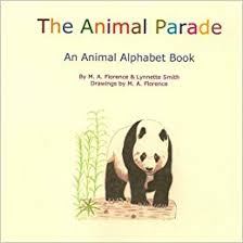 The Animal Parade: Florence, M A, Smith, Lynnette: 9781479170487:  Amazon.com: Books