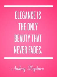 Classic Quotes About Beauty Best of Elegance Is The Only Beauty That Never Fades Style Classic