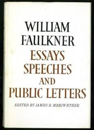 essays speeches and public letters by faulkner william meriwether  william faulkner essays speeches and public letters faulkner william meriwether