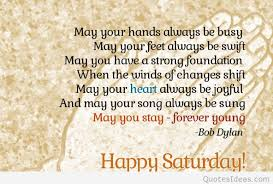 Good Morning Quotes For Saturday Best of Great Top Saturday Quotes Happy Weekend Saturday Pics