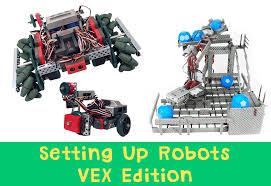 Vex Robotics Robot Designs Setting Up Robots Vex Edition At Robotc Net Blog