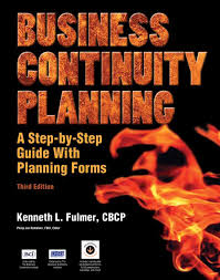 Business Continuity Planning A Step By Step Guide With