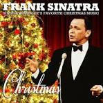 Christmas: Frank Sinatra Sings Everybody's Favorite Christmas Music