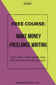 images about making money as a writer writing make money writing online and build a sustainable career as a lance writer you