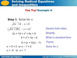 holt mcdougal algebra 2 solving radical equations and inequalities step 1 solve for x