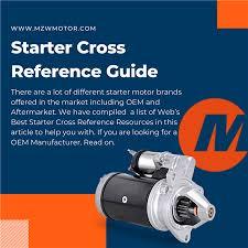 Starter Cross Reference Guide Mzw Motor