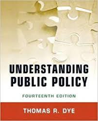 Understanding Public Policy: Amazon.co.uk: Dye, Thomas R ...