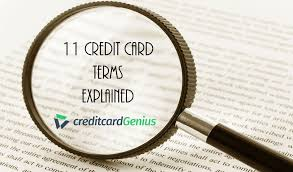 Check spelling or type a new query. 11 Credit Card Terms Explained Creditcardgenius