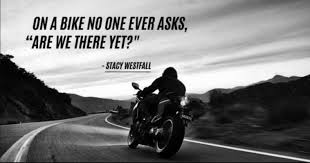 Motorcycle Quotes Amazing 48 Badass Biker Quotes That Will Make You Want To Saddle Up Right