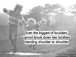 Quotes About Loving Your Brother Enchanting Brotherly Love Quotes Interesting 48 Memorable Brother Quotes To