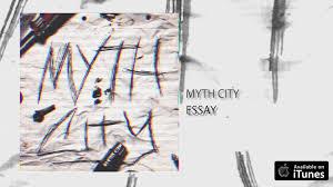 myth city essay myth city essay