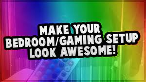How To Make Your Bedroom/Gaming Setup Look AWESOME!   One Simple Trick!    YouTube