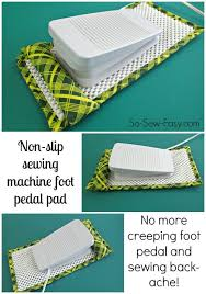 How To Keep Sewing Machine Foot Pedal In Place