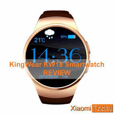 <b>KingWear KW18</b> Smartwatch Review: Offered at $40.99 [Coupon]