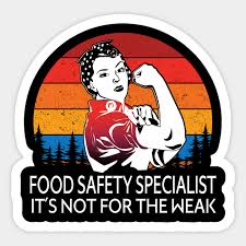 Food Safety Specialist Food Safety Specialist Its Not For The Weak Job Title