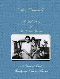 Mrs. Diamonds The Life Story of Ida Perkins Watkins 100 Years of Faith,  Family and Love