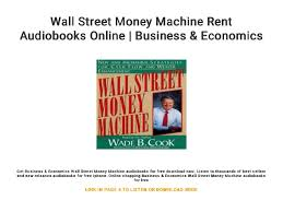 Wall Street Money Machine Rent Audiobooks Online Business Economi