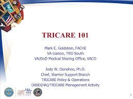 Tricare 101 Mark E Goldstein Fache Va Liaison Tro South