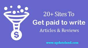sites to get paid to write articles and reviews online for  20 sites to get paid to write articles and reviews online