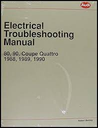 audi 90 quattro service manuals shop owner maintenance and 1988 1990 audi 80 and 90 electrical troubleshooting manual