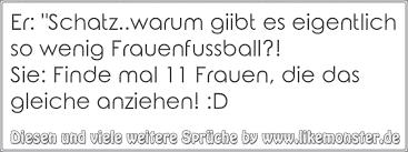 Coole Frauenfußball Sprüche Coole Sprüche 78 Frech Stumpf