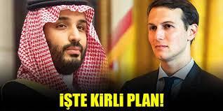 ABD ve Suudi Arabistan'ın Kirli Kudüs Planı