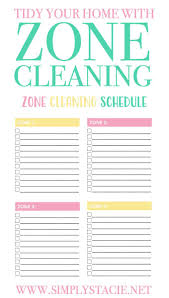 Zone Cleaning Chart For Kids Tidy Your Home With Zone Cleaning Simply Stacie