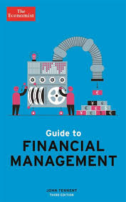 Finnancial Management Guide To Financial Management Ebook By The Economist 9781541730106