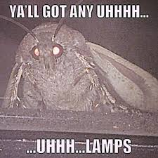 Yall Got Any Moth Lamp Know Your Meme