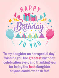 Birthday Wishes For Daughter Birthday Greetings Quotes Birthday Byte