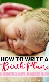 How To Write A Birth Plan Examples How To Write A Birth Plan Tips Examples What To Include