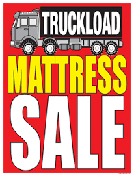 furniture sale sign. Furniture Sale Signs Posters Truckload Mattress Sign R