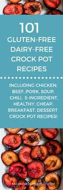 101 gluten free dairy free crockpot