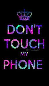 Don't Touch My Phone Pink Wallpapers ...