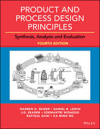 Product and Process Design Principles: Synthesis, Analysis and ...