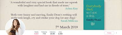This is a book all about me. Everybody Died So I Got A Dog By Emily Dean Book Review The Ruskin Journal