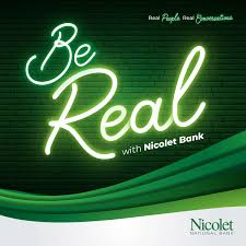 Be Real with Nicolet Bank