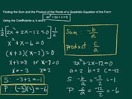 finding the sum and the of the roots of a quadratic equation