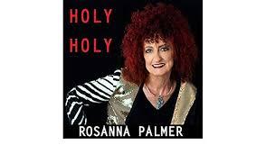Holy Holy by Rosanna Palmer on Amazon Music - Amazon.com