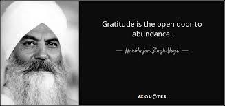 Open Door Quotes Enchanting Harbhajan Singh Yogi Quote Gratitude Is The Open Door To Abundance