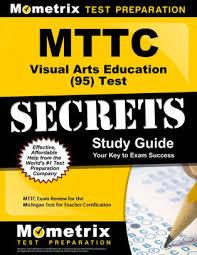Visual Guide 95 Education Study Secrets Test Mttc Arts Exam 7zdw7pq