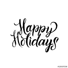 happy holidays black and white card. Brilliant White Happy Holiday Calligraphy Greeting Card Black Typography On White  Background Throughout Holidays And O