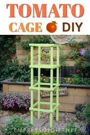Diy tomato cage Tomato Trellis Build Sturdy Wooden Tomato Cage Empress Of Dirt How To Make Tomato Cages From Wood Empress Of Dirt