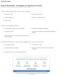 Quiz Worksheet Strategies For Spelling Correctly Study Com