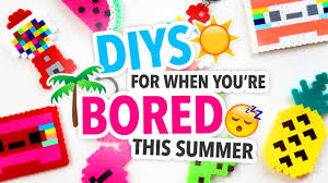 diys to do when you re bored over the summer karenkavett